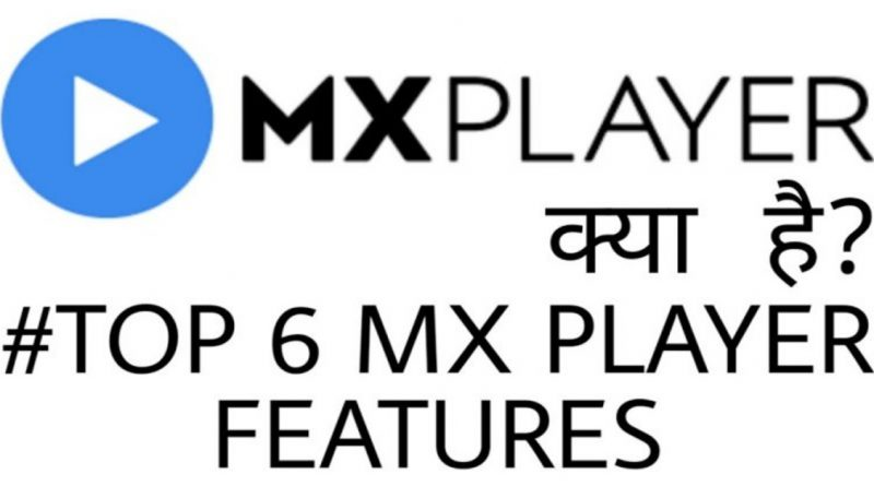 mx player kya hota hai