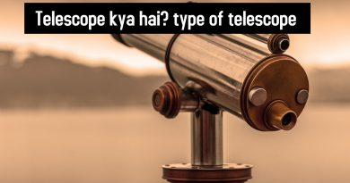 Telescope kya hai type of telescope