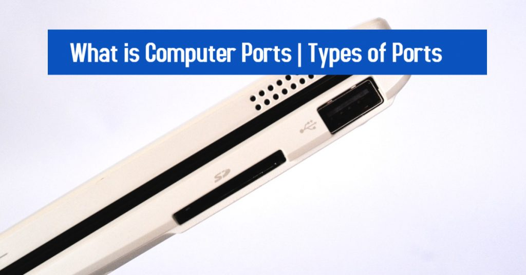 Computer Ports in Hindi| Types of Ports