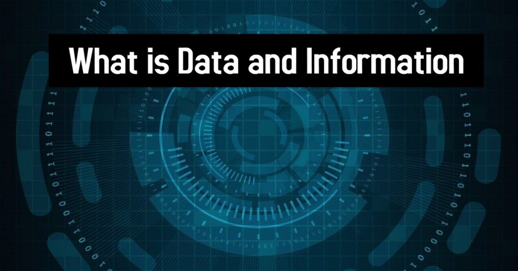 What is Data and Information